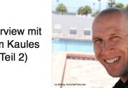 Tom Kaules im Interview (Teil 2)