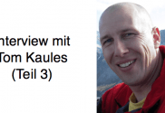 Tom Kaules im Interview (Teil 3)